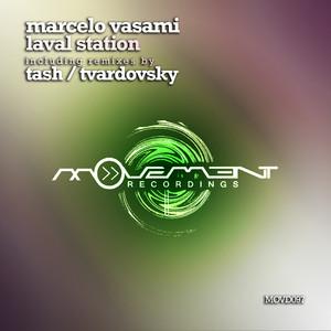 Laval Station - Tvardovsky Remix by Marcelo Vasami, Tvardovsky
