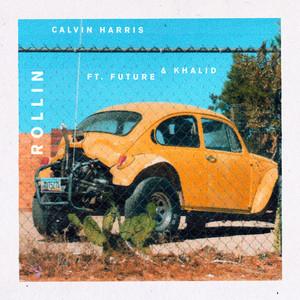 Calvin Harris ft Future & Khalid – Rollin (Acapella)
