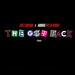 The Get Back (feat. A Boogie Wit da Hoodie)