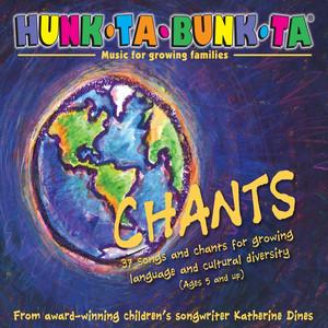 Hunk-Ta-Bunk-Ta: Chants