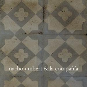 Nacho Umbert & la compañía