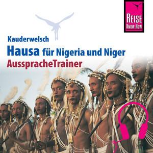 Reise Know-How Kauderwelsch AusspracheTrainer Hausa für Nigeria/Niger