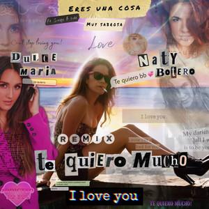 Te Quiero Mucho (Sinego Remix)