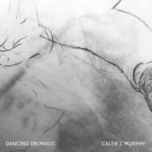 Dancing on Magic