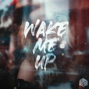 Wake Me Up by Kilian K