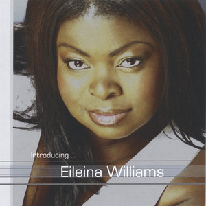 Introducing... Eileina Williams album