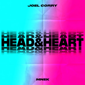 Head & Heart (feat. MNEK) by Joel Corry, MNEK