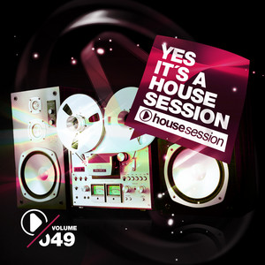 Yes, It's a Housesession, Vol. 49