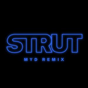 Strut (Myd Remix)