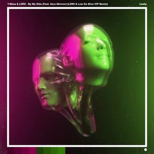 By My Side (LZRD & Luis Da Silva VIP Remix)