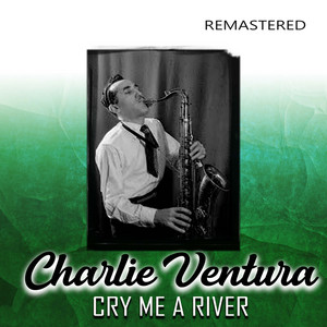 Cry Me a River (Remastered) album