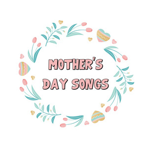 Mother's Day Songs - Lady GAGA