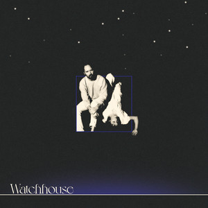 Watchhouse - Better Way Mp3 Download