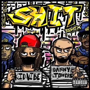 Shit! (Remix)
