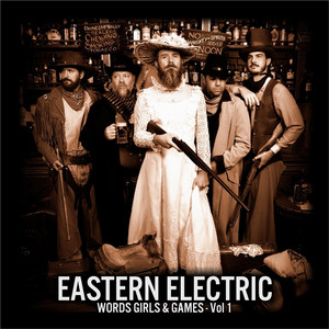 Life Ain't a Game by Eastern Electric