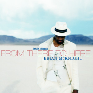 1989-2002 From There to Here (UK Version)