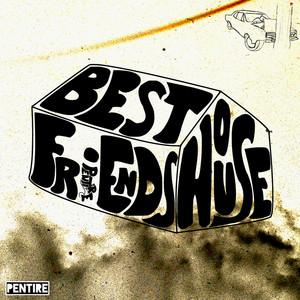 Best Friend's House