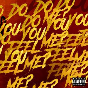 Do You Feel Me?