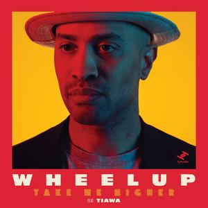 Take Me Higher by WheelUP, Tiawa