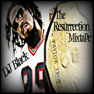 The Resurrection Mixtape