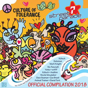 Street Parade 2018 Official Compilation (Compiled by Himself & Myself) [Culture of Tolerance]