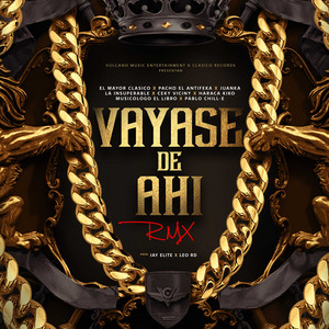 Vayase De Ahí (Remix)