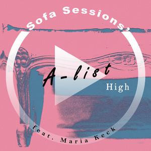 High (Sofa Sessions' A-list)