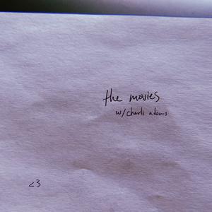 the movies (feat. Charli Adams)