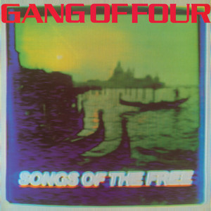 I Love a Man in a Uniform by Gang Of Four