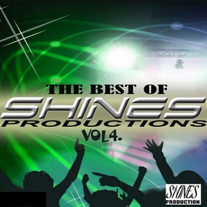 The Best of Shines Production Vol.4