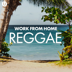 Work From Home Reggae