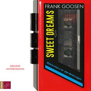 Sweet Dreams - Rücksturz in die Achtziger (Gekürzt) Audiobook