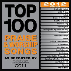 Top 100 Praise & Worship Songs 2012 Edition album