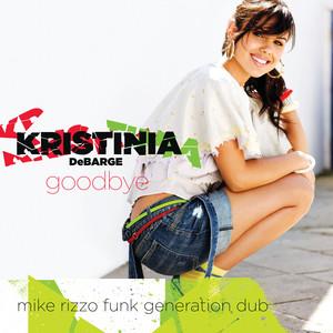 Goodbye [Mike Rizzo Funk Generation Dub (Exclusive Remix)]