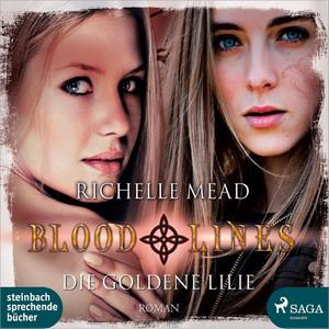 Die goldene Lilie - Bloodlines 2 (Ungekürzt) Hörbuch kostenlos