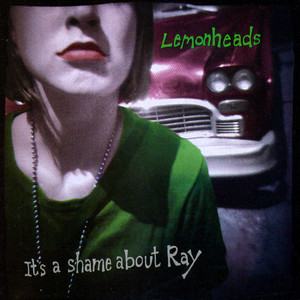 Cover art for It's A Shame About Ray (Expanded Edition) by The Lemonheads