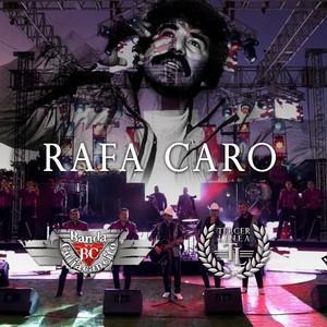 Rafa Caro (feat. Banda Culiacancito)