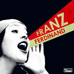Do You Want To by Franz Ferdinand