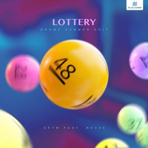 Lottery (Grome Summer Edit)