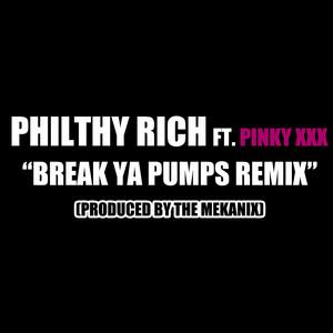 Break Ya Pumps (Remix) - Single