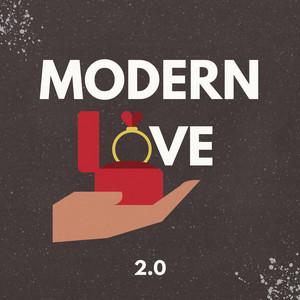 Modern Love 2.0