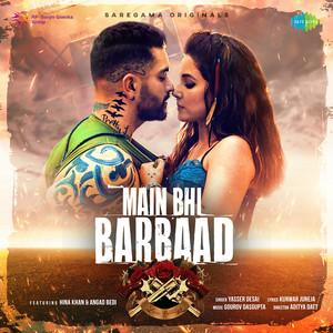 Main Bhi Barbaad