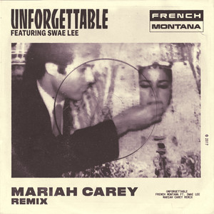 Unforgettable (Mariah Carey Remix)