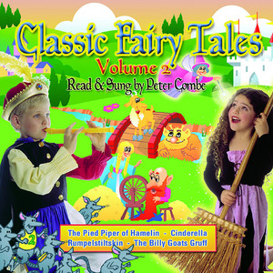 Classic Fairy Tales – Read & Sung by Peter Combe Volume 2