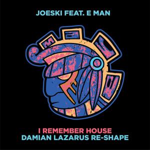 I Remember House Re-Shape (Damian Lazarus Remix)