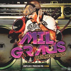 Mil Graus (Brazil Hip Hop Tracks)