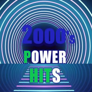 2000's Power hits - anni duemila