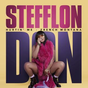 Hurtin' Me by Stefflon Don, French Montana