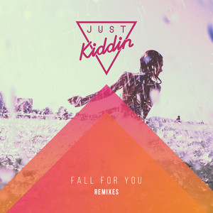 Fall for You (Remixes)