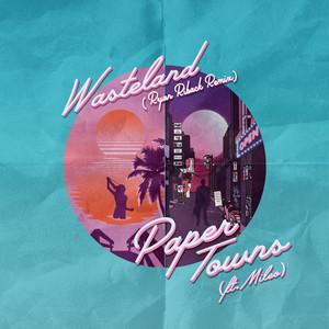 Paper Towns (Ryan Riback Remix)